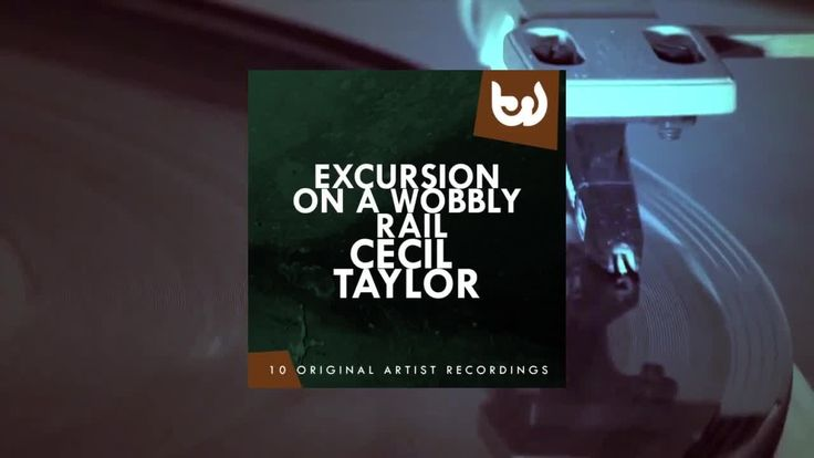 Cecil Taylor - Excursion On a Wobbly Rail (Full Album)https://youtu.be/U8NhPYKiVA0
