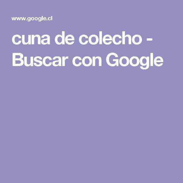 cuna de colecho - Buscar con Google