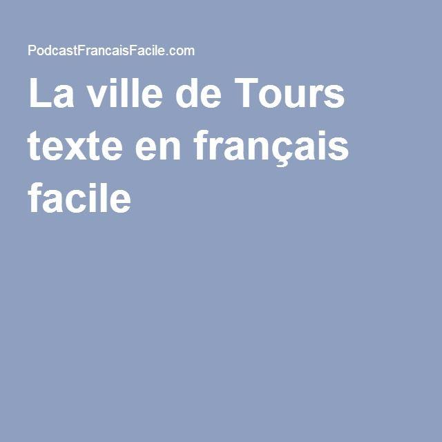 La ville de Tours texte en français facile -
