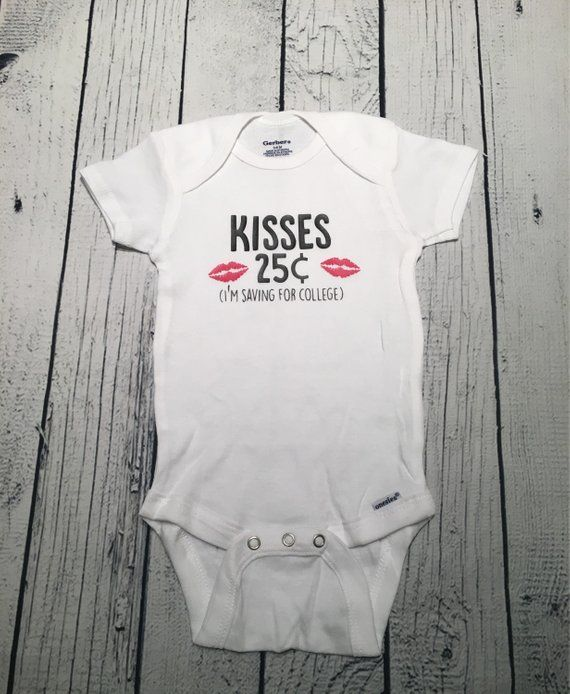 d2c32b19 Kisses 25 cents, saving for college, Baby Bodysuit, Baby Tee, Baby shirt,  cute baby tee, One piece, cute baby shirt, funny baby tee | OH BABY!