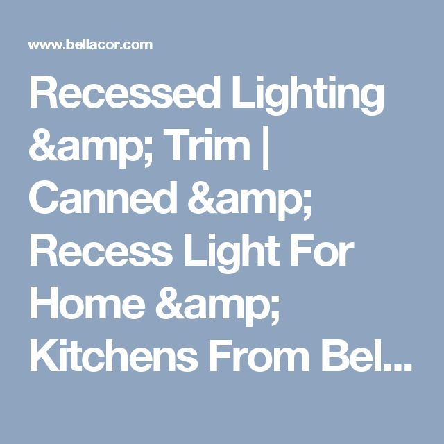Kitchen Recessed Lighting Distance From Wall: 25+ Best Ideas About Recessed Can Lights On Pinterest