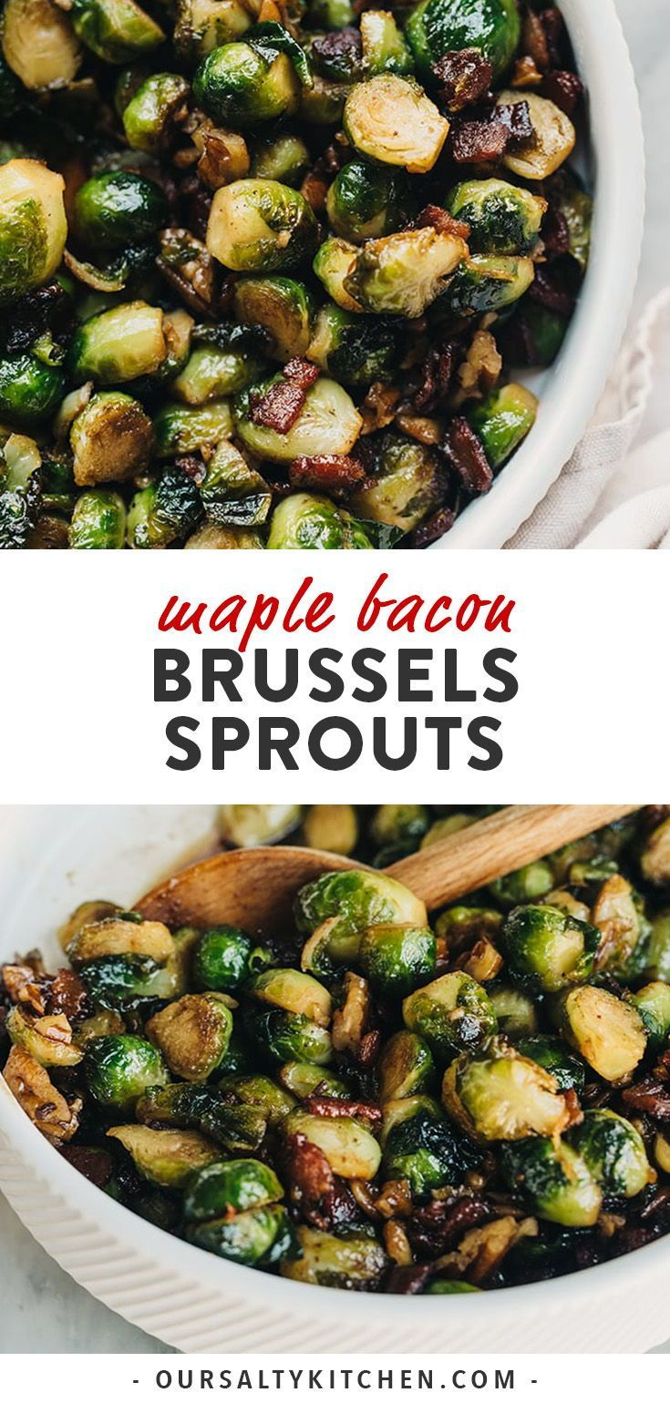 Bacon Brussels Sprouts With Maple Bourbon Glaze Recipe Thanksgiving Recipes Side Dishes Thanksgiving Food Sides Best Thanksgiving Recipes