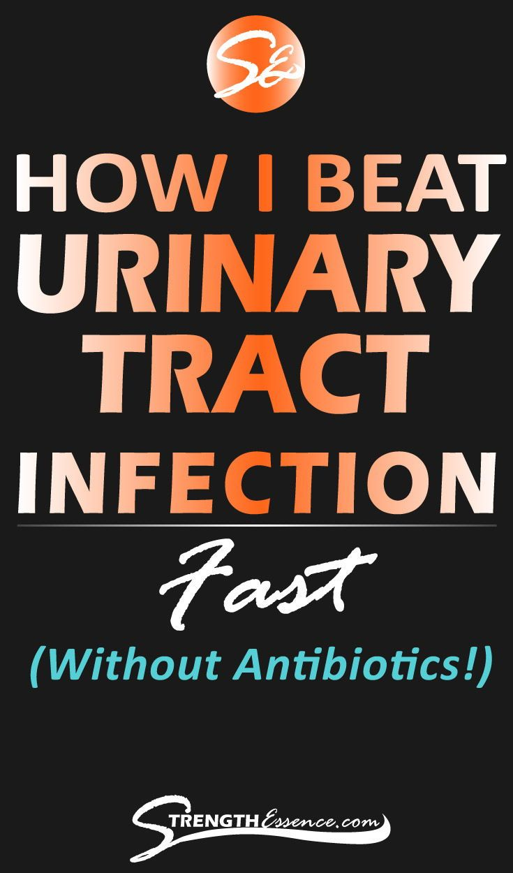 How I Beat Urinary Tract Infection Uti Without Antibiotics 9