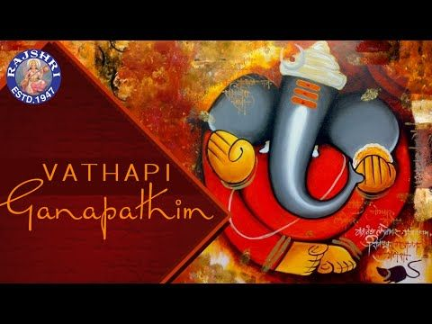 Vathapi Ganapathim Bhaje With Lyrics | Popular Devotional Ganpati Song - YouTube
