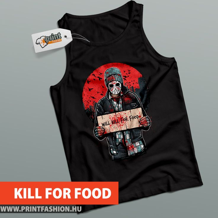🍗 KILL FOR FOOD 🍗 Egyedi mintás pólók! WEBSHOP: 👉https://printfashion.hu/mintak/reszletek/a-kajaert/ferfi-polo/