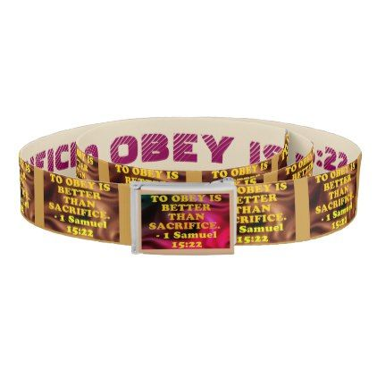 Bible verse from 1 Samuel 15:22. Belt - accessories accessory gift idea stylish unique custom