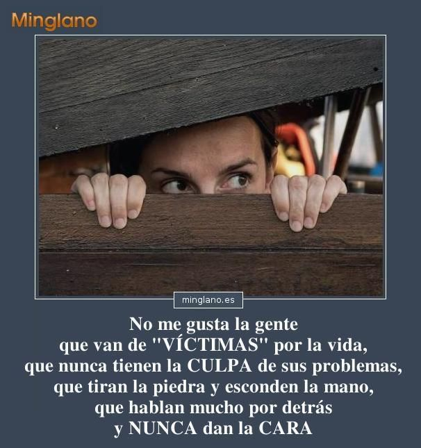 Frases para personas cobardes... #frases #frasesparapensar #minglano #frasesparareflexionar