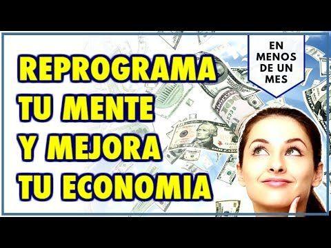 Reprogramacion de la Economia – Atrae Abundancia, …