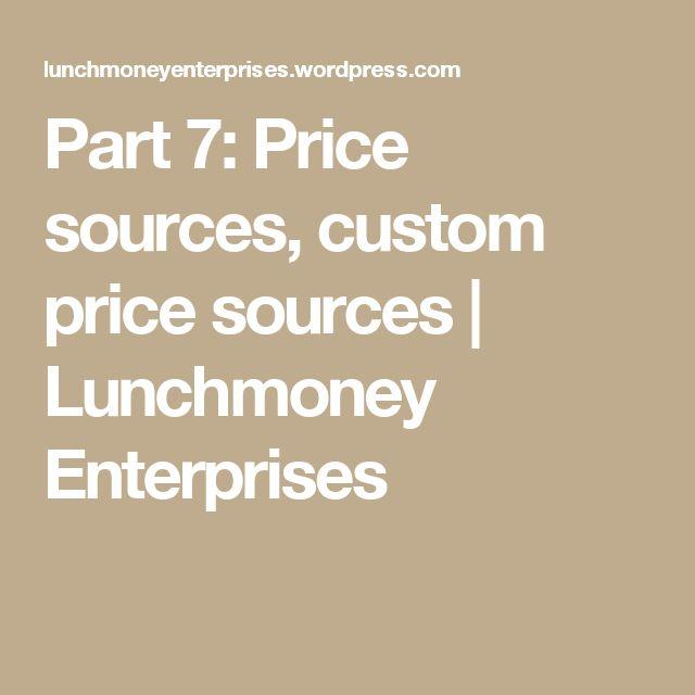 Part 7: Price sources, custom price sources | Lunchmoney Enterprises