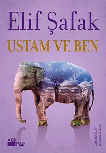 Ustam ve Ben / Elif Şafak