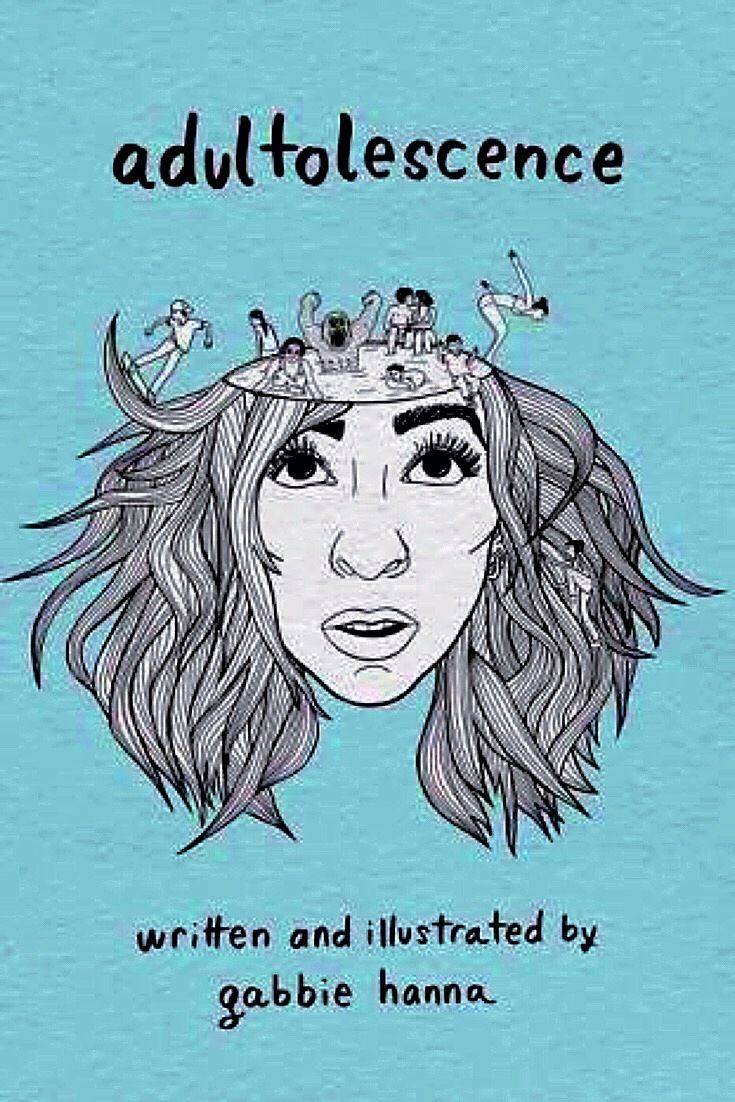 Easy to read poems about being an adult to make you chuckle. Adultolescence by Gabbie Hanna. -bookerina.com