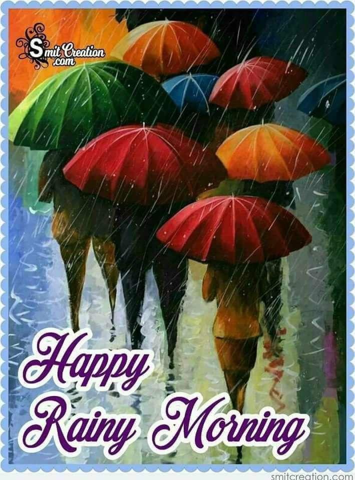Good Morning Rainy Morning Rainy Days Rainy Morning Quotes