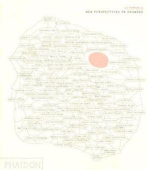 Vitamin D: New Perspectives in Drawing, Johanna Burton, Phaidon, 2005  D 741.9242 VIT