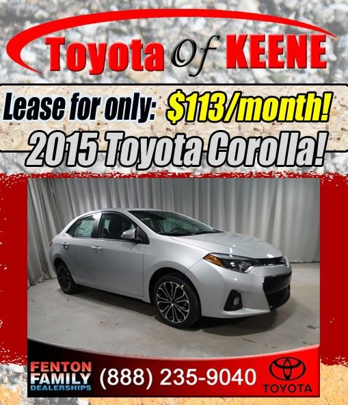 New 2015 Toyota Corolla lease Special at Toyota of Keene, NH. Offer Expires Nov 2, 2015. Valid only at Toyota of Keene. Click for details.
