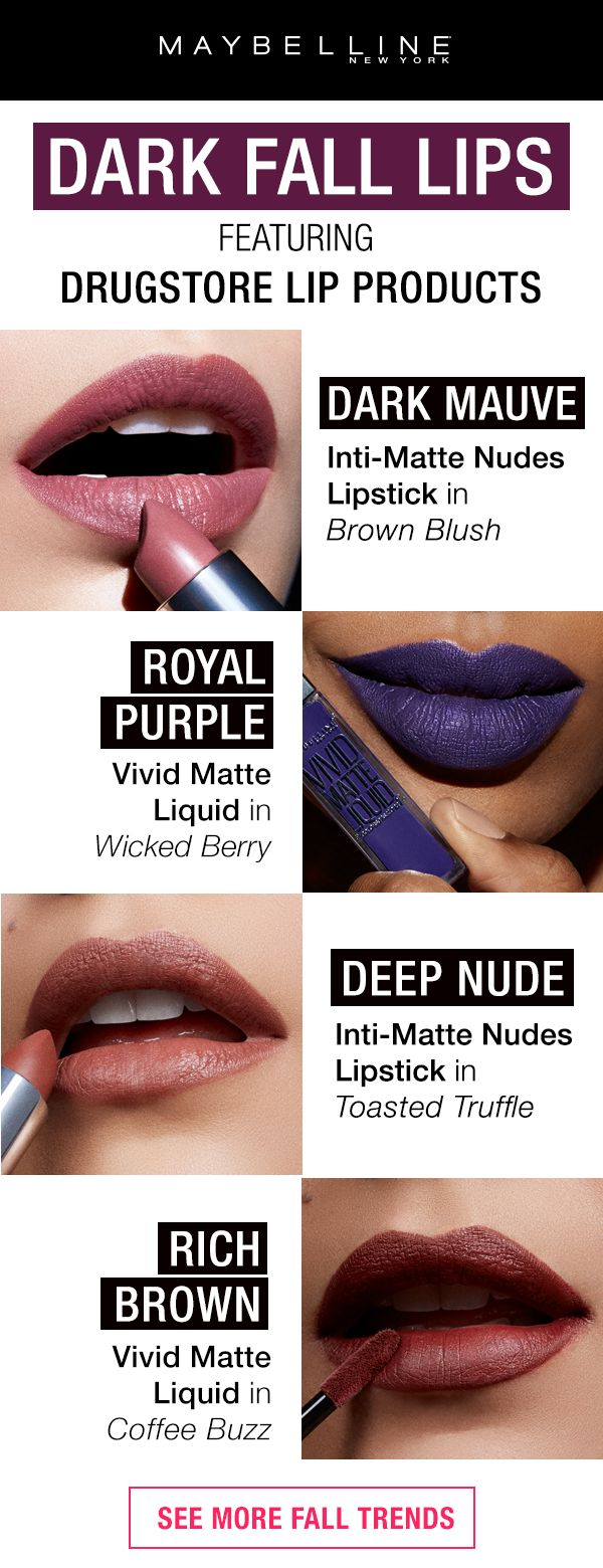 Fall makeup is the perfect time to rock a dark lipstick shade!  Maybelline has all the fall lipstick shades you need this season.  Dark mauve, royal purple, deep nude and rich brown lipsticks are some of the top colors for fall. Click through to see more fall makeup trends!