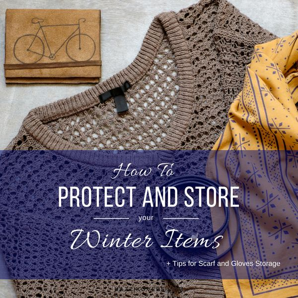 BLOG | Spring is Here! How to protect and store your winter items.