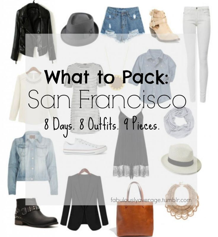 What to Pack: San Francisco  8 days, 8 outfits, 9 pieces
