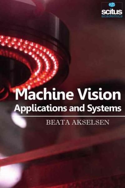 Machine Vision: Applications and Systems