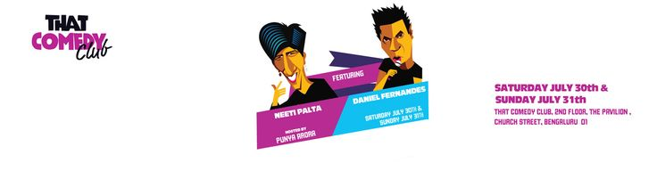 That Comedy Club feat. Daniel Fernandes & Neeti Palta  in That Comedy Club: Bengaluru