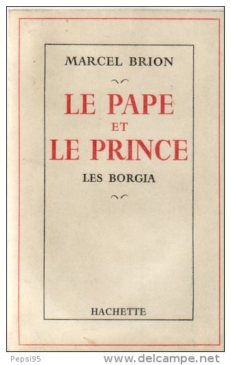 Pope and Prince - The Borgias By Marcel Brion 1953