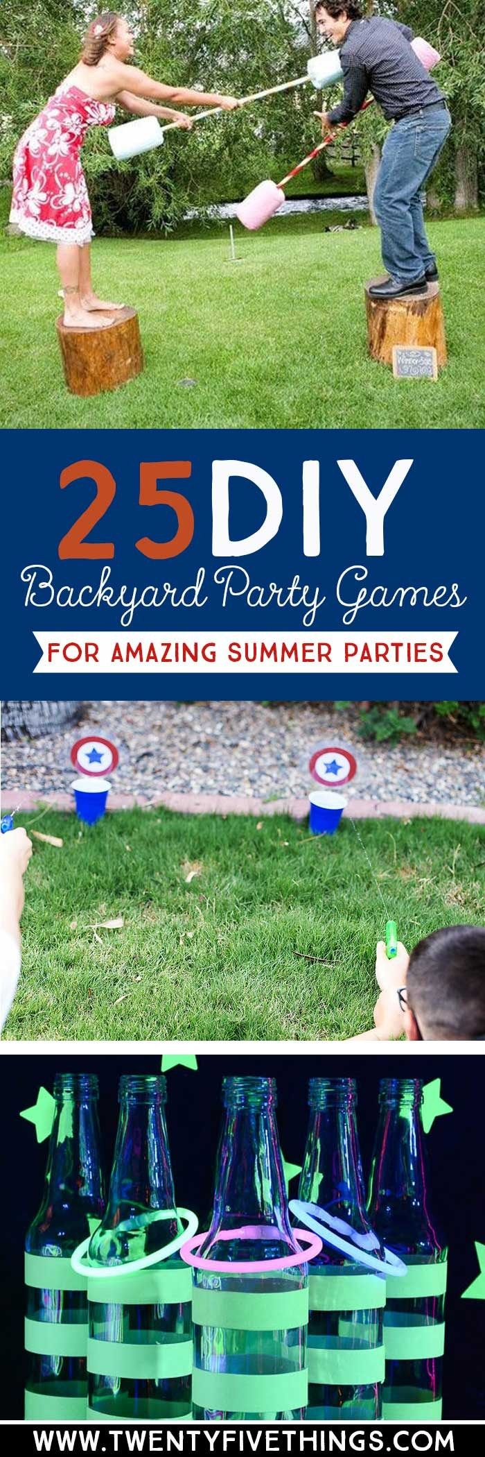 Use These DIY Backyard Party Ideas To Plan Your Summer Parties For Of July Memorial Day Birthdays And More Funniest Minutes Win It Games