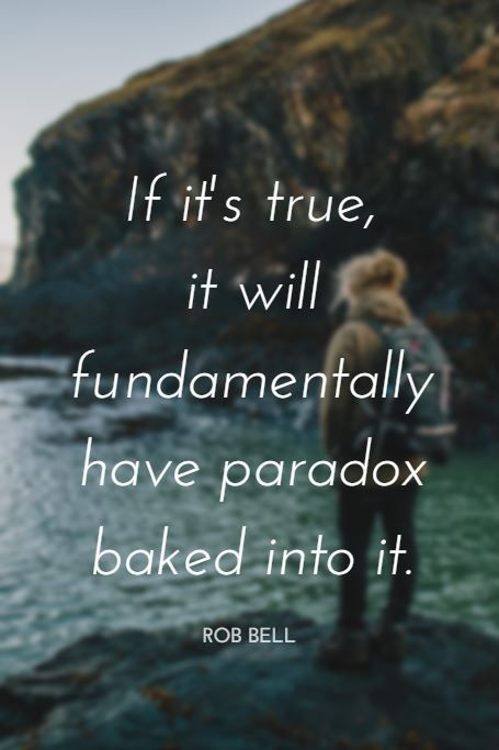 """""""If it's true, it will fundamentally have paradox baked into it."""" - NYT bestselling author and former pastor Rob Bell on the School of Greatness podcast"""
