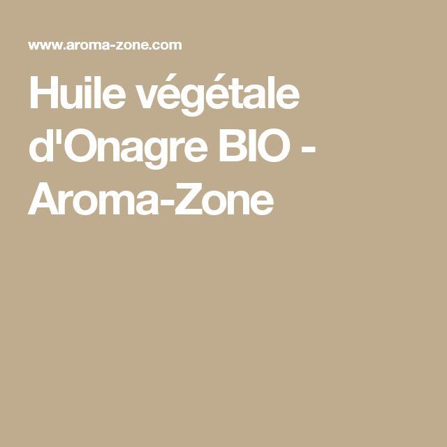 Huile végétale d'Onagre BIO - Aroma-Zone