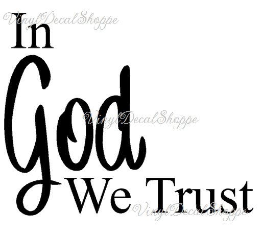 In God We Trust Decal, God We Trust, God Decal, Christian Decal, Custom Decal, In God We Trust Sticker, In God We Trust Car Sticker, Decal by VinylDecalShoppe on Etsy