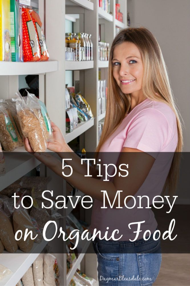Yes, buying organic and non-GMO food can be affordable, and I will show you how! 5 tips to save money on organic food. Dagmar's Home, DagmarBleasdale.com #dinner #organic #couponing #food