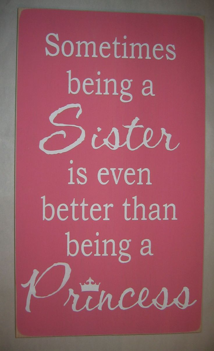 Sometimes being a SISTER is even better than being a PRINCESS, Sisters, Girl, Bedroom, Playroom, Sign, Decor. $35.00, via Etsy.