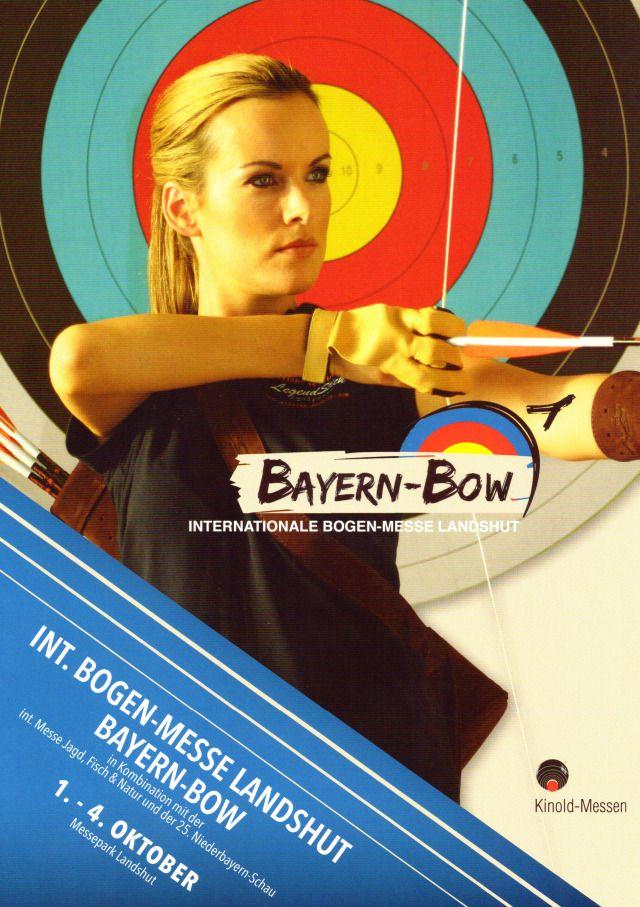 Bayern-Bow Landshut 2015 Bogensport, Jagd, Fisch & Natur, 1. - 4. Oktober! Not a bazaar, but a modern Archery Trade Show!