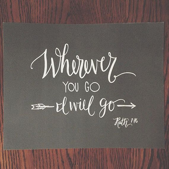Bible Am Going To Deliver You: Wherever You Go I Will Go // Original Calligraphy Print