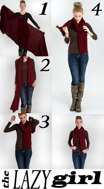 "the ""lazy girl"" way to wear a scarf!"