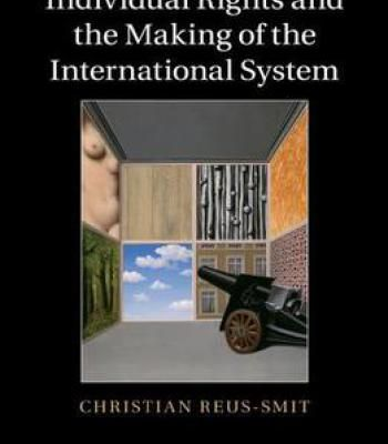 Individual Rights And The Making Of The International System PDF