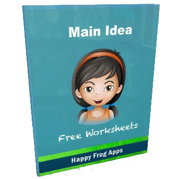 Main Idea Worksheets - Happy Frog AppsHappy Frog Apps