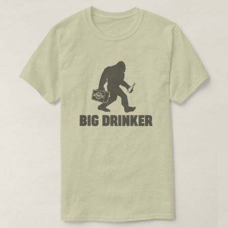 Bigfoot Beer Drinker T-Shirt - click/tap to personalize and buy