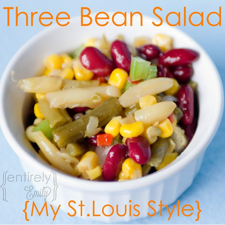 Entirely Emily: Three Bean Salad {My St.Louis Style}