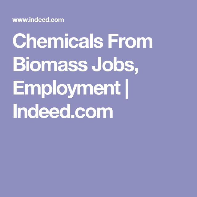 Chemicals From Biomass Jobs, Employment | Indeed.com