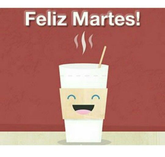 Martes 13: 44 Best Feliz Martes Images On Pinterest