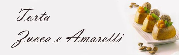 Torta Zucca e Amaretti | Anzile