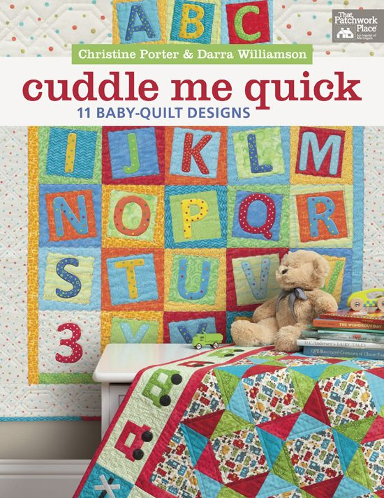 409 best martingale quilts books images on pinterest jelly rolls cuddle me quick 11 baby quilt designs by christine porter and darra williamson fandeluxe Image collections