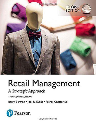 Retail Management, Global Edition 13th Edition Pdf Download Free - By Joel R Evans, Patrali M Chatterjee Barry R Berman e-Books - smtebooks.com