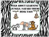 Wild About Learning Safari / Jungle Theme Desk Tags / Name Plates product from KinderKuties on TeachersNotebook.com