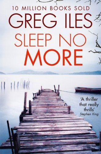 Sleep No More by Greg Iles https://www.amazon.co.uk/dp/B00FOOH9DS/ref=cm_sw_r_pi_dp_x_o4knybQBZWH1M