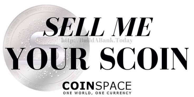I will BUY your SCOINs. Contact me for best price. #scoin #coinspace