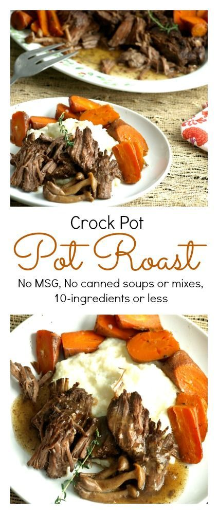 With No MSG, No condensed soup mixes or packaged sauce mixes, and just 10 ingredients, my Mom would have definitely approved of this no muss, no fuss method of cooking pot roast!