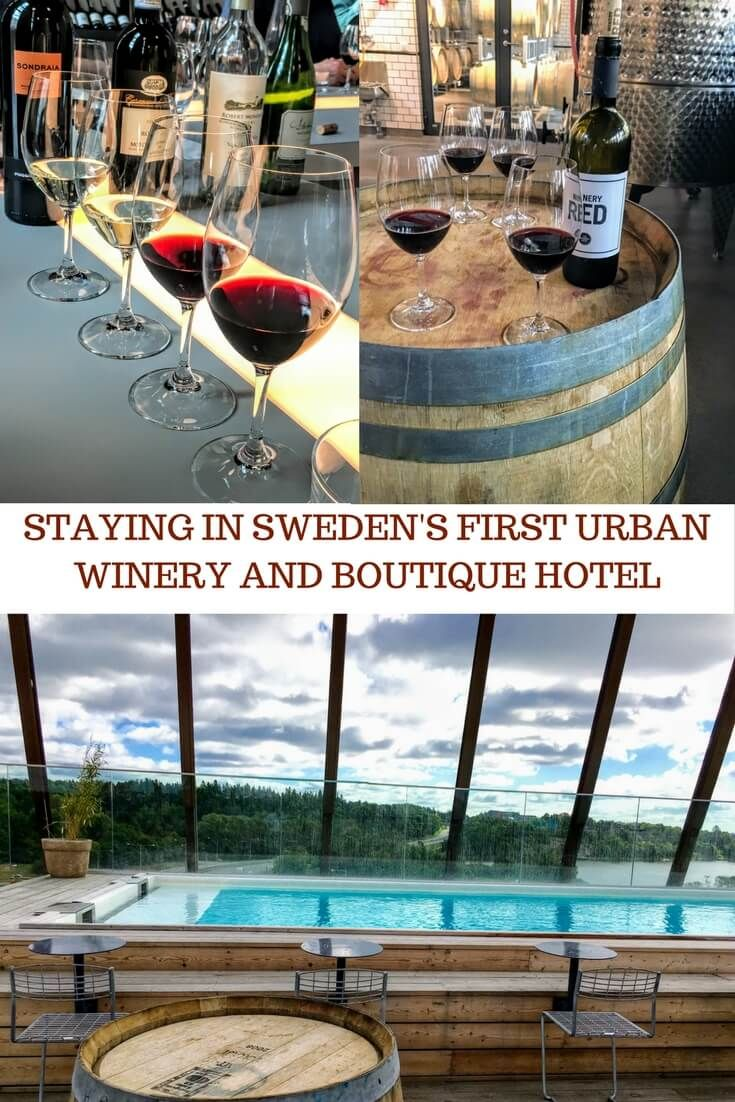 Sweden's first urban winery and boutique hotel in Stockholm , where you can learn the art of winemaking and sample some of the best wines in the world.