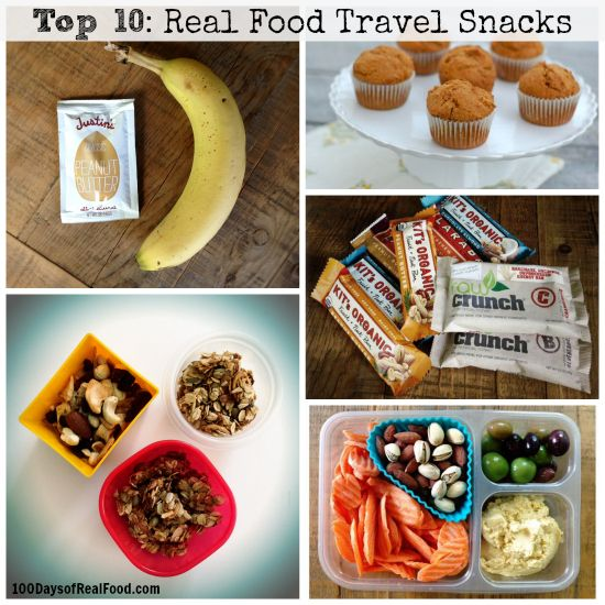 Real Food Tips: Top 10 Travel Snacks - 100 Days of Real Food http://www.100daysofrealfood.com
