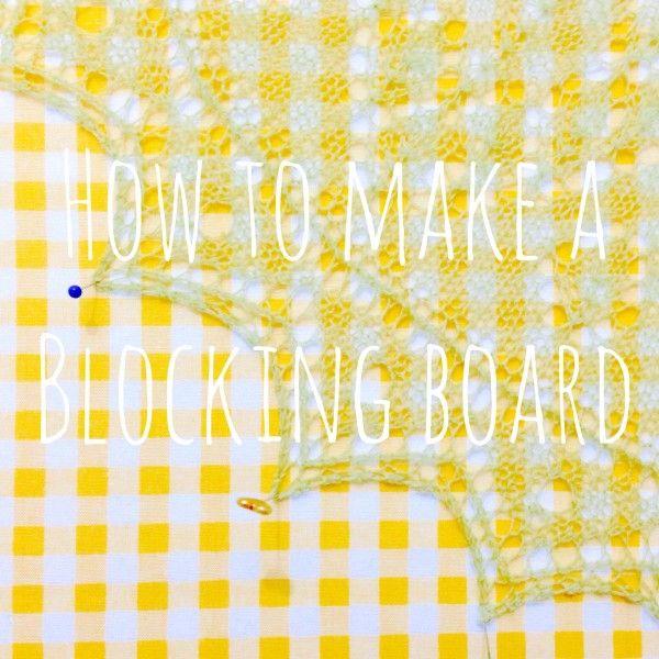 How to Make a Blocking Board | Tutorial by Jessica Joy  #knitting #diy