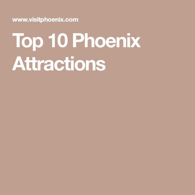 Top 10 Phoenix Attractions